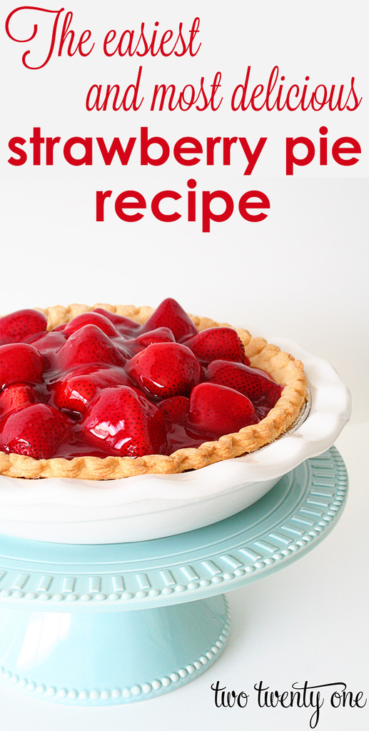 The easiest and most delicious strawberry pie recipe!
