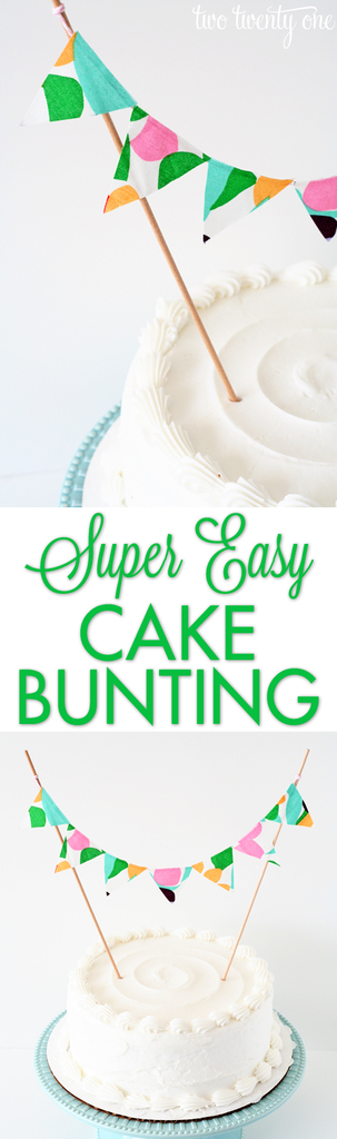 Super easy cake bunting!