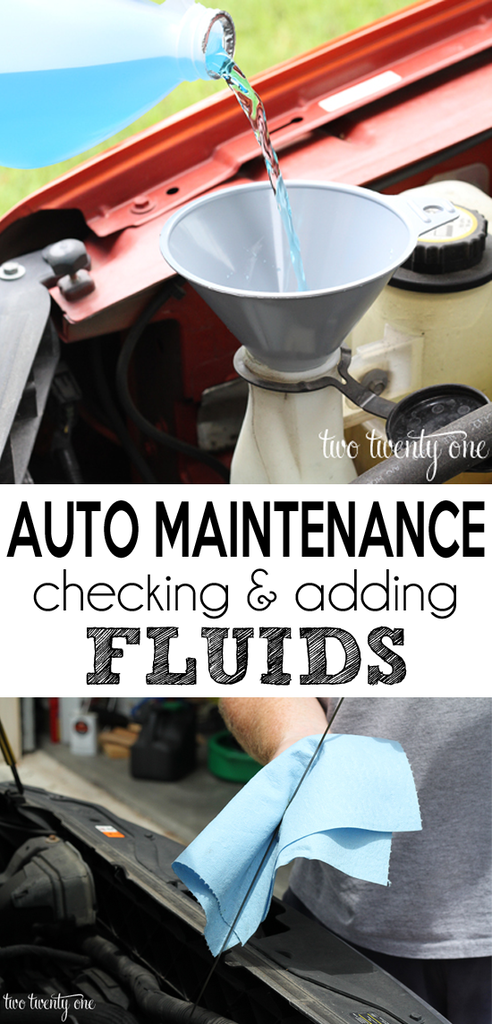 auto maintenance -- checking and adding fluids
