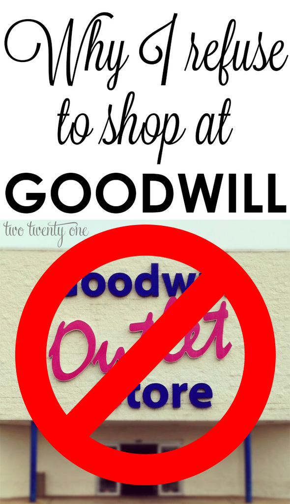 Why I refuse to shop at Goodwill.