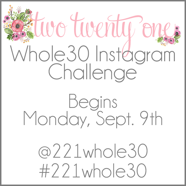 Two Twenty One Whole30 Challenge