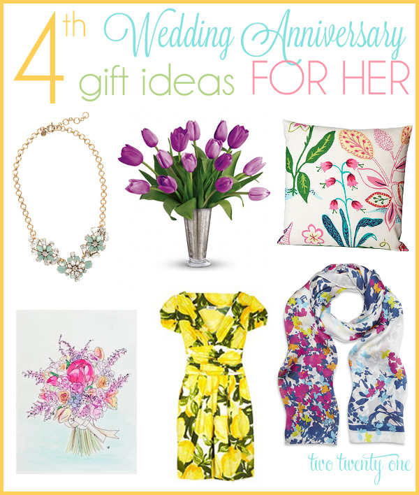 4th anniversary gift ideas for her!
