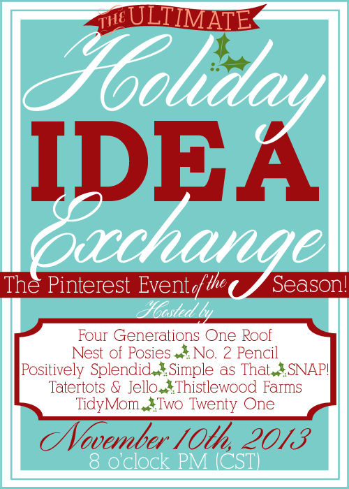 Holiday Idea Exchange Pinterest Event!  November 10, 2013