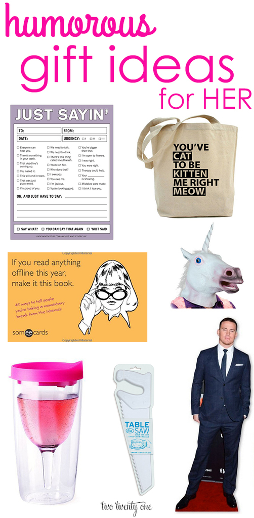 Humorous gift ideas for her!