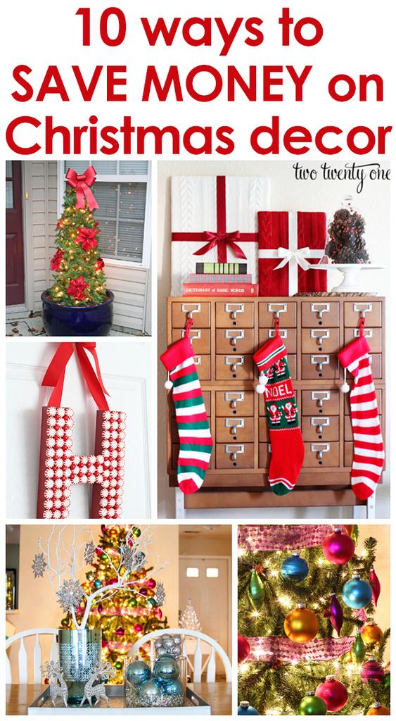 10 GREAT ways to save money on Christmas decor!