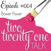 TTOT 004 bower power 1