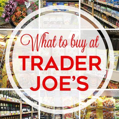 What to Buy at Trader Joe's
