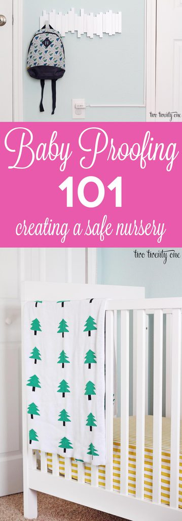 Baby Proofing 101 -- tips for creating a safe nursery! #ad