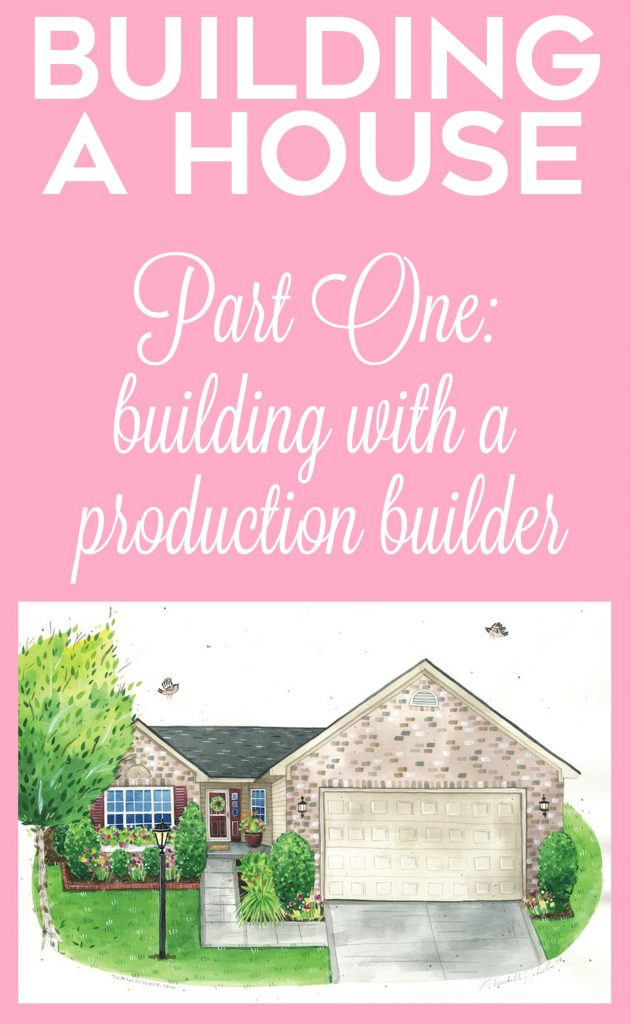 Building A House | Part One: building with a production builder