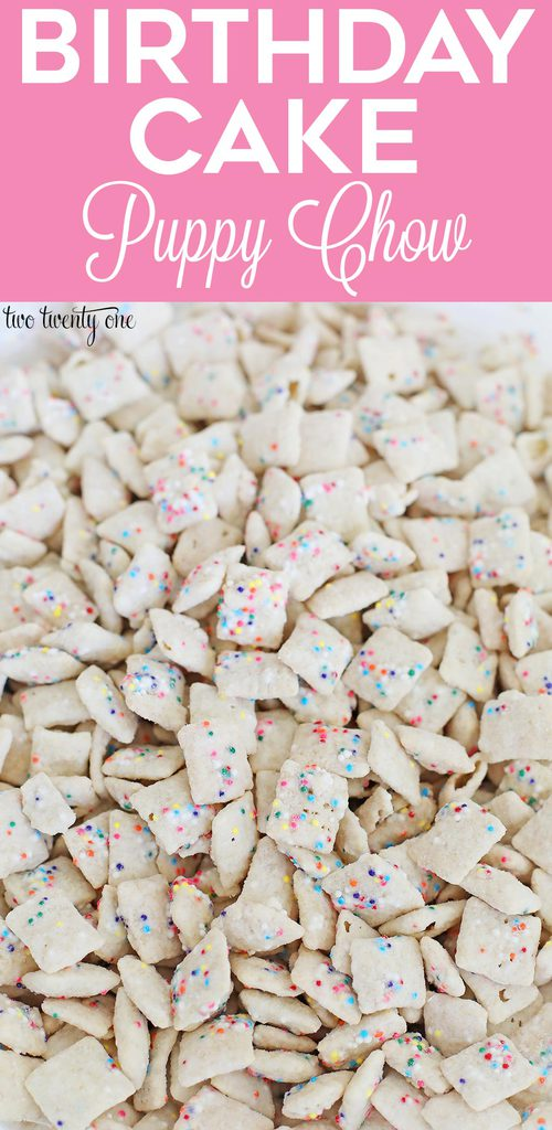 Birthday cake puppy chow recipe!