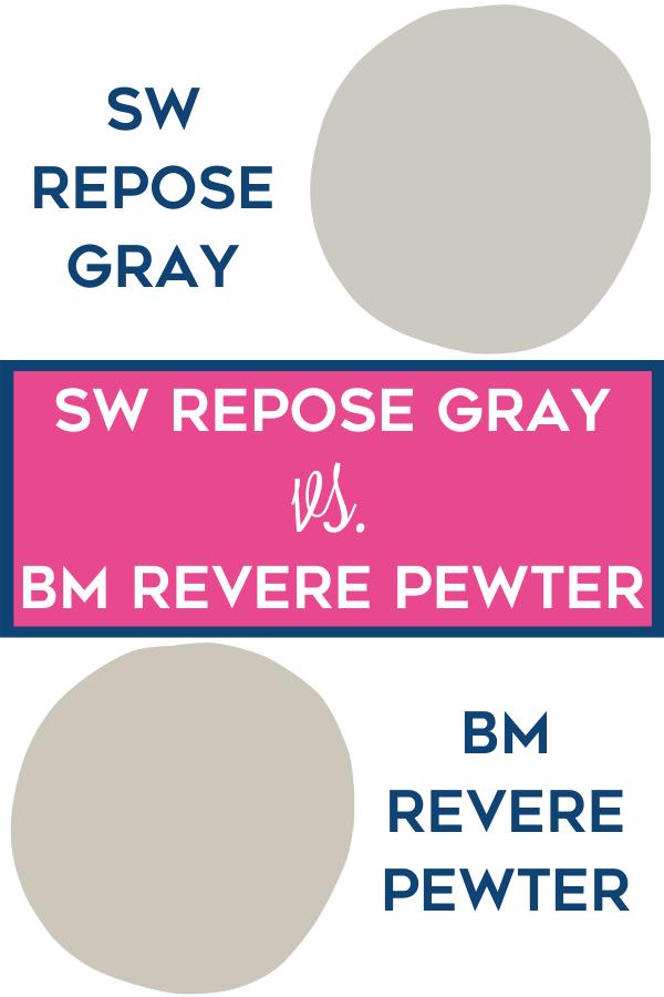 SW Repose Gray vs. BM Revere Pewter