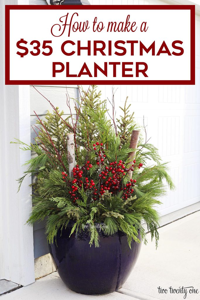 How to Make a $35 Outdoor Christmas Planter