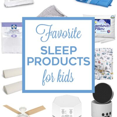 Favorite Sleep Products for Kids